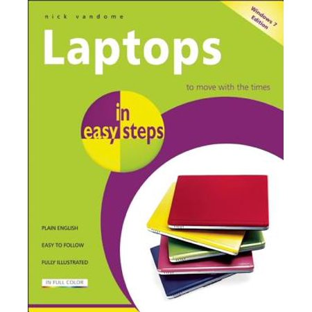 Laptops in Easy Steps : Covers Windows 7