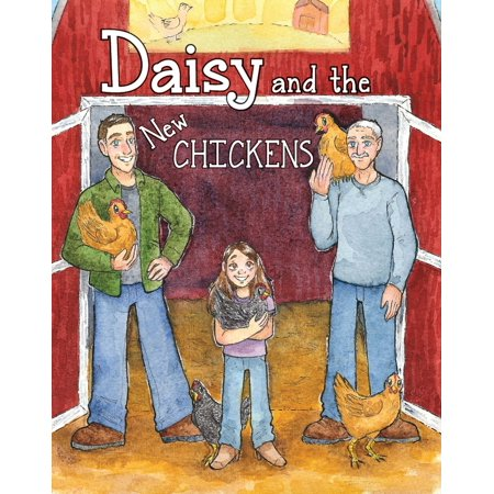 Daisy and the New Chickens - (New Chicken)