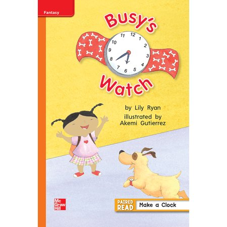 Elementary Core Reading: Reading Wonders Leveled Reader Busy's Watch: Approaching Unit 3 Week 1 Grade 1 (Other)