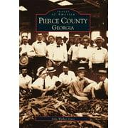 Images of America (Arcadia Publishing): Pierce County, Georgia (Paperback)