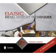 Basic Metal Jewelry Techniques : A Masterclass