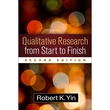 Qualitative Research from Start to Finish, Second