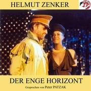 Der enge Horizont - Audiobook