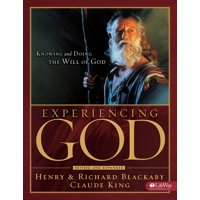 Experiencing God - Member Book : Knowing and Doing the Will of God