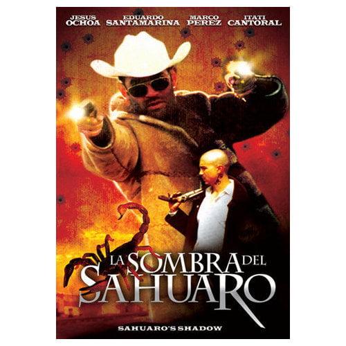 La Sombra del Sahuaro [Sahuaro's Shadow] (2004)