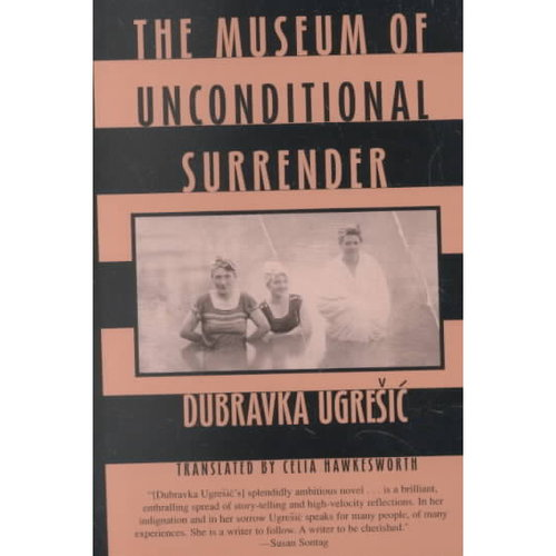 The Museum of Unconditional Surrender