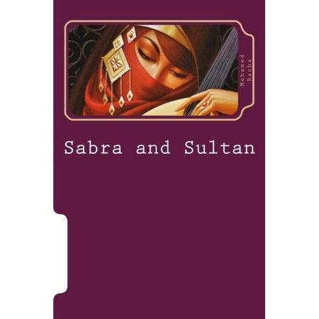 Sabra And Sultan  5 Tales Of Tunisian Storyteller Abdelaziz El Aroui