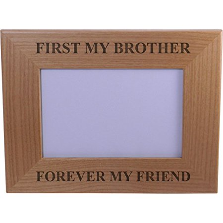 first my brother forever my friend wood picture frame holds 4 inch x 6