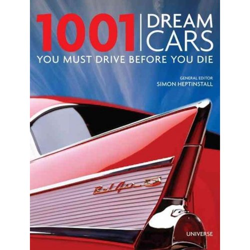 1001 Dream Cars You Must Drive Before You Die