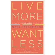 Live More, Want Less - Paperback