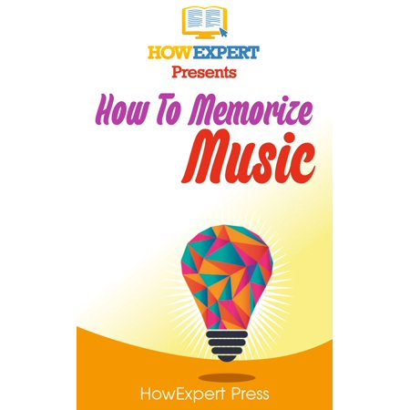 How To Memorize Music - eBook - How To Memorize