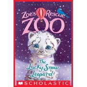 The Lucky Snow Leopard (Zoe's Rescue Zoo #4) - eBook