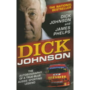 Dick Johnson : The Autobiography