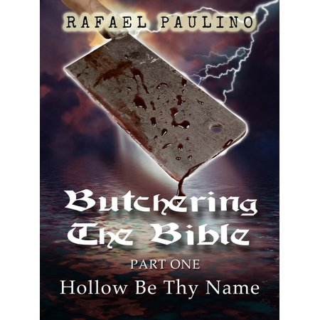 Butchering The Bible Part One: Hollow Be Thy Name - (In The Hollow Of Thy Hand Sheet Music)