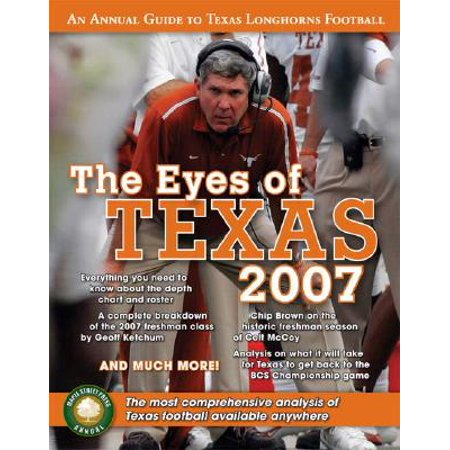 The Eyes of Texas: An Annual Guide to Texas Longhorns Football