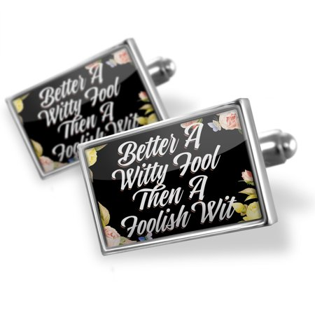 Cufflinks Floral Border Better A Witty Fool Then A Foolish Wit - NEONBLOND