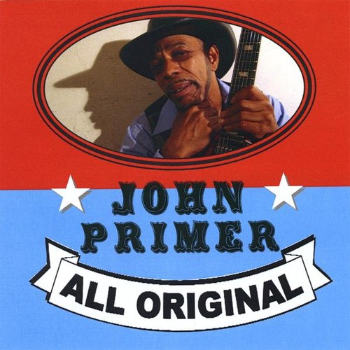 John Primer - All Original [CD]
