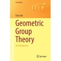 Universitext: Geometric Group Theory: An Introduction (Paperback)