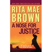 A Nose for Justice : A Novel