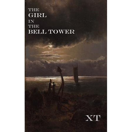The Girl in the Bell Tower - Tower Girls