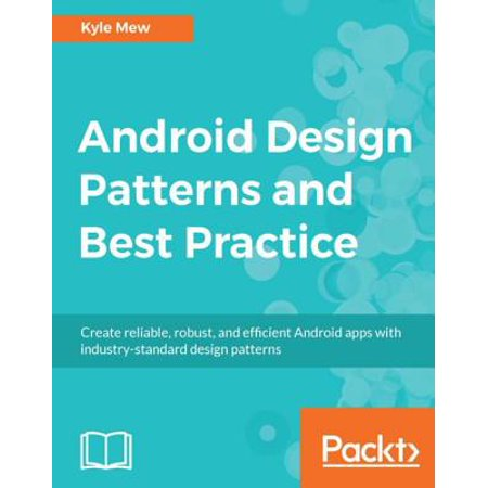 Android Design Patterns and Best Practice - eBook