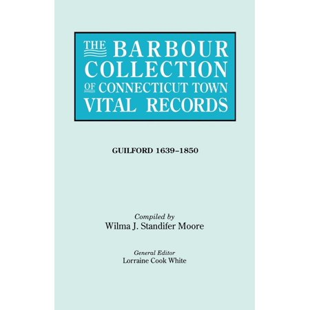 (The Barbour Collection of Connecticut Town Vital Records. Volume 16 (Paperback))