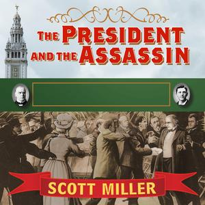 The President and the Assassin - Audiobook