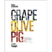 Grape, olive, pig : deep travels through spain's food culture: 9780062394132