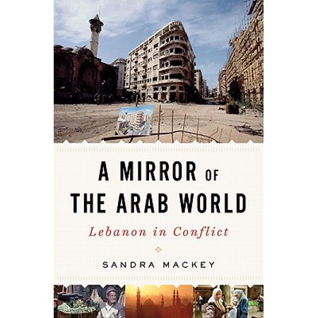 Mirror of the Arab World: Lebanon in Conflict - (List Of Arab Countries In The World)