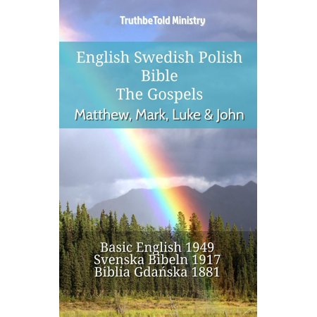 English Swedish Polish Bible - The Gospels - Matthew, Mark, Luke & John - (Sermon On The Mount Luke Vs Matthew)