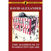 The Madhouse in Washington Square : A Wildside Press Mystery Classic