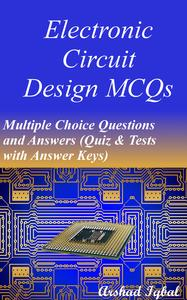 electronic circuit design mcqs multiple choice questions andelectronic circuit design mcqs multiple choice questions and answers (quiz \u0026 tests with answer keys) ebook walmart com