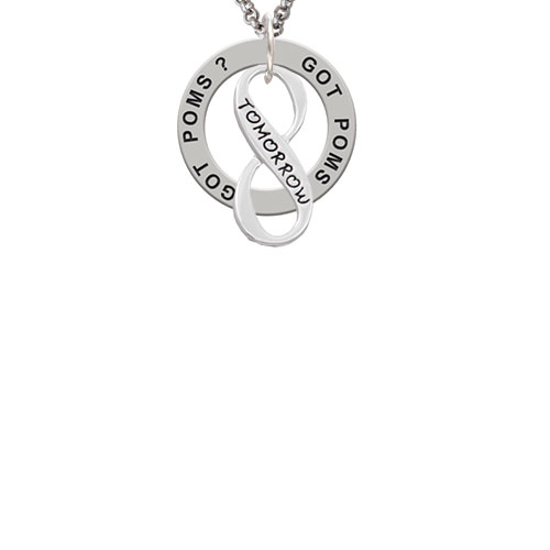 Today Tomorrow Infinity Sign Got Poms? Affirmation Ring Necklace