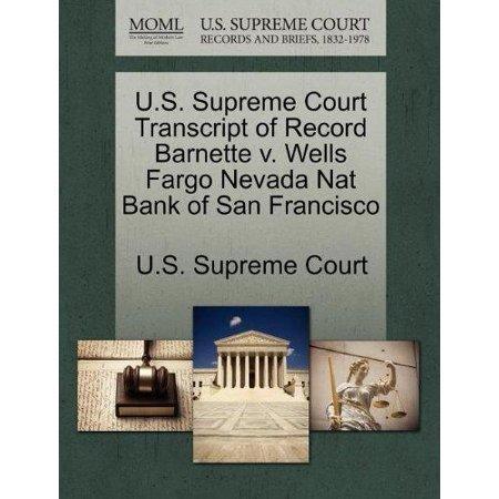 U S  Supreme Court Transcript Of Record Barnette V  Wells Fargo Nevada Nat Bank Of San Francisco