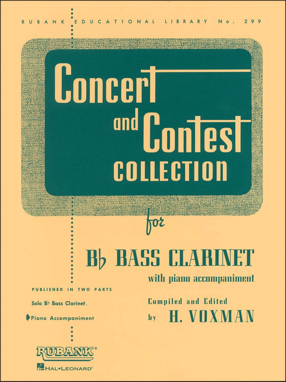 Hal Leonard Concert And Contest Collection for B Flat Bass Clarinet for Piano... by Hal Leonard