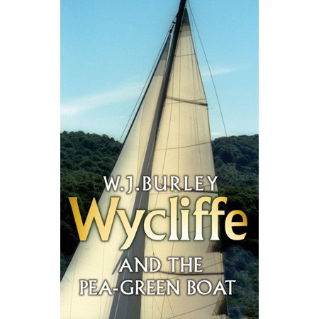 Wycliffe and the Pea Green Boat - eBook
