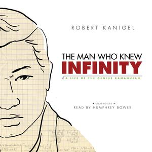 The Man Who Knew Infinity - Audiobook