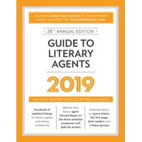 Guide to Literary Agents 2019 : The Most Trusted Guide to Getting Published