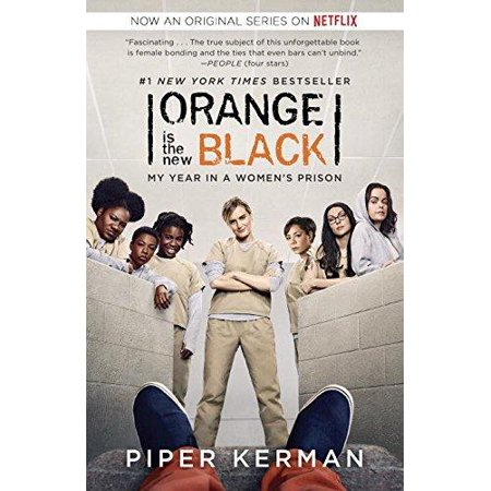 Orange Is The New Black  Movie Tie In Edition   My