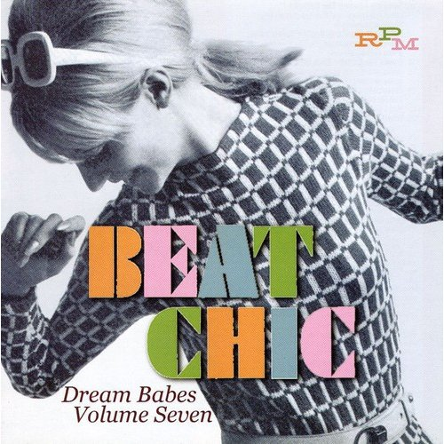 Beat Chic - Dream Babes 7 / Various