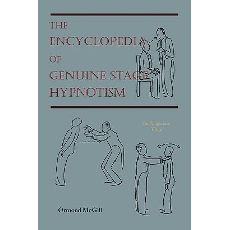 The Encyclopedia Of Genuine Stage Hypnotism For border=