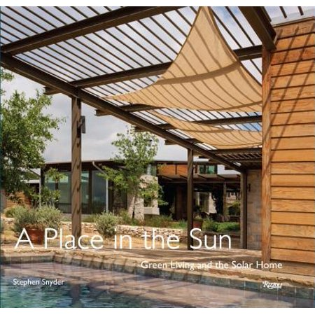 - A Place in the Sun : Green Living and the Solar Home