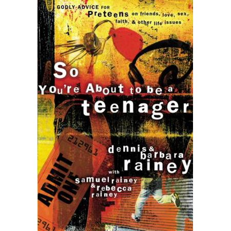 So You're about to Be a Teenager : Godly Advice for Preteens on Friends, Love, Sex, Faith, and Other Life