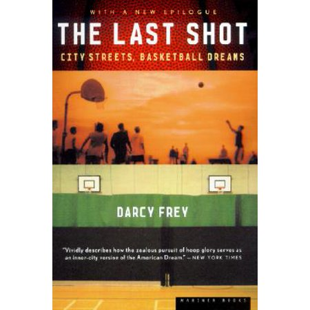 - The Last Shot : City Streets, Basketball Dreams