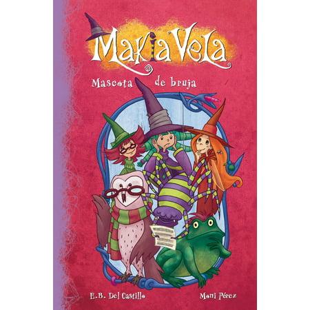 Mascota de bruja (Serie Makia Vela 3) - eBook (Trajes De Brujas De Halloween)