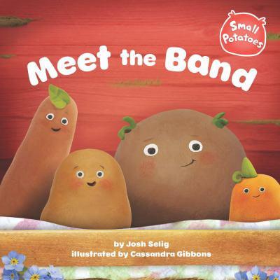 Meet the Band (Small Potatoes)