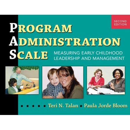 Program Administration Scale : Measuring Early Childhood Leadership and Management, Second Edition Early Childhood Lesson Plans