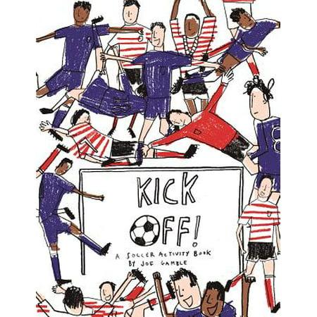 Soccer Rainbow Kick (Kick Off! : A Soccer Activity)