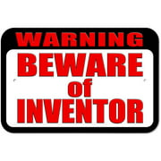 Warning Beware of Inventor Sign