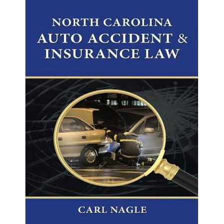 North Carolina Auto Accident & Insurance Law - (North Carolina Mutual Life Insurance Company Reviews)